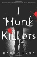 I Hunt Killers by