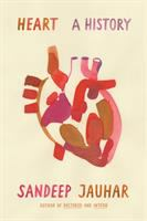 Heart: A History by