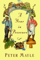 A Year in Provence  by