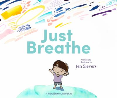 just breathe a mindfulness adventure