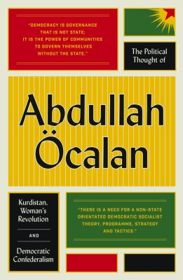 The Political Thought of Abdullah Öcalan by
