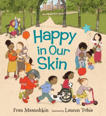 Happy in our skin Fran Manushkin