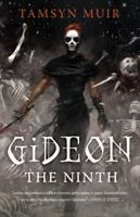 Gideon the Ninth (The Locked Tomb #1) by