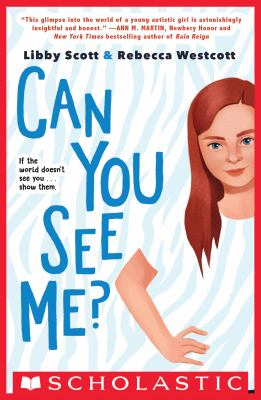 Can You See Me? by Libby Scott by