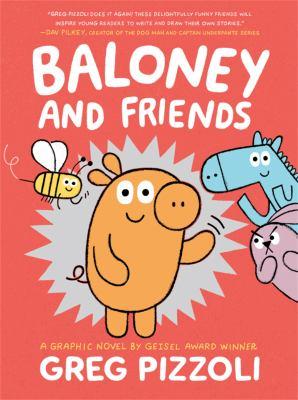 Baloney and friends pizzoli