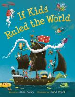 If Kids Ruled the World by