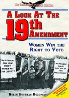 A look at the Nineteenth Amendment : women win the right to vote Helen Koutras Bozonelis