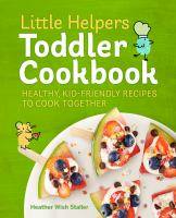 Little Helpers Toddler Cookbook by