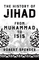 The History of Jihad: From Muhammad to ISIS by