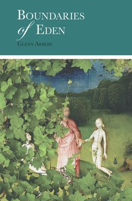 Boundaries of Eden by Glenn Arbery by