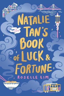 Natalie Tan's Book of Luck and Fortune by Roselle Lim by