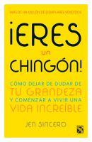 Eres un Chingon by Jen Sincero