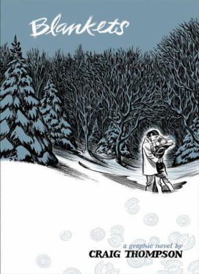 Blankets: A Graphic Novel by Craig Thompson by