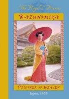 Cover image for Kazunomiya : prisoner of heaven