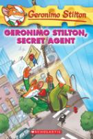 Cover image for Geronimo Stilton, secret agent