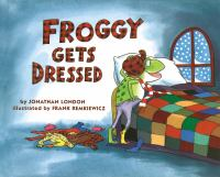 Cover image for Froggy gets dressed