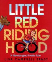 Cover image for Little Red Riding Hood : a newfangled prairie tale