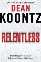 Cover image for Relentless : a novel
