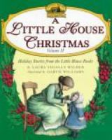 Cover image for A Little house Christmas : holiday stories from the Little house books