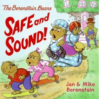 Cover image for The Berenstain Bears safe and sound!