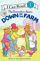 Cover image for The Berenstain Bears down on the farm