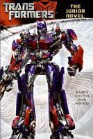 Cover image for Transformers : The junior novel : a novelization