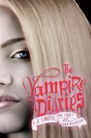 Cover image for The vampire diaries : the fury and dark reunion