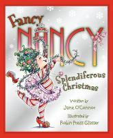 Cover image for Fancy Nancy. Splendiferous Christmas