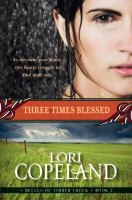 Cover image for Three times blessed : belles of Timber Creek