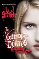 Cover image for The Vampire diaries, the return. [Vol. 1], Nightfall