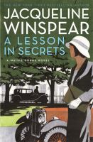 Cover image for A lesson in secrets : a Maisie Dobbs novel