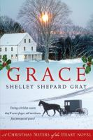 Cover image for Grace : a Christmas sisters of the heart novel