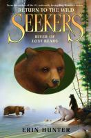 Cover image for Seekers, return to the wild. River of lost bears
