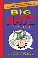 Cover image for Big Nate flips out