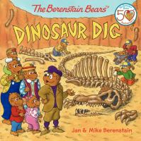 Cover image for The Berenstain Bears'. Dinosaur dig