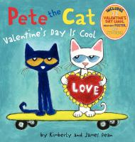 Cover image for Pete the cat. Valentine's Day is cool