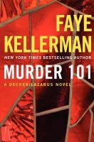 Cover image for Murder 101 : a Decker/Lazarus novel