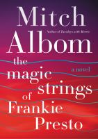 Cover image for The magic strings of Frankie Presto