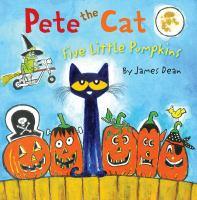 Cover image for Pete the cat. Five little pumpkins