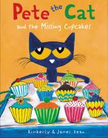 Cover image for Pete the cat and the missing cupcakes