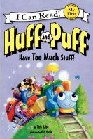 Cover image for Huff and Puff have too much stuff!