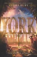 Cover image for York. Book three, The map of stars