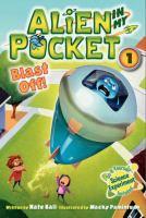 Cover image for Alien in my pocket. Blast off!