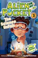 Cover image for Alien in my pocket. The science unfair