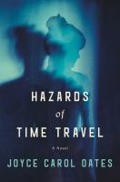Cover image for Hazards of time travel : a novel
