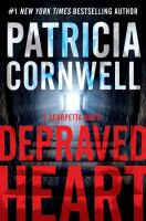 Cover image for Depraved heart : a Scarpetta novel