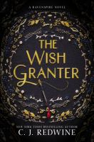 Cover image for The wish granter : a Ravenspire novel