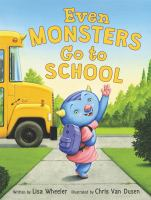 Cover image for Even monsters go to school