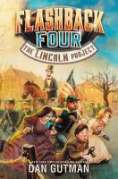 Cover image for Flashback Four. The Lincoln project