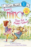 Cover image for Fancy Nancy. Time for puppy school